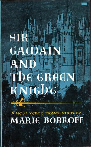 BORROFF, MARIE, TRANSLATOR - Sir Gawain and the Green Knight