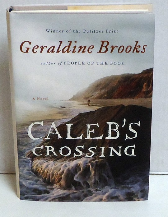 BROOKS, GERALDINE - Caleb's Crossing: A Novel