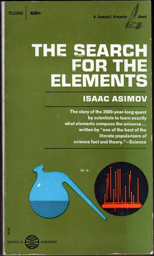 ASIMOV, ISAAC - The Search for the Elements
