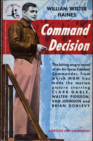 HAINES, WILLIAM WISTER - Command Decision