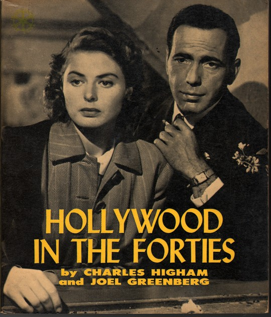 HIGHAM, CHARLES J. - Hollywood in the Forties