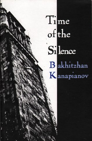 KANAPIANOV, BAKHITZHAN - Time of the Silence