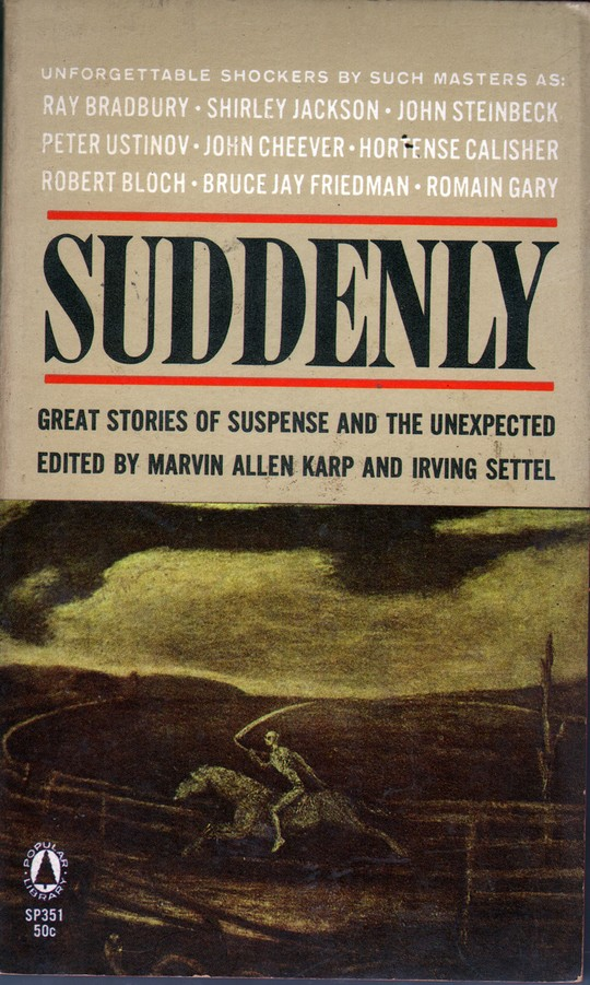 KARP, MARVIN ALLEN, ED. - Suddenly: Great Stories of Suspense and the Unexpected
