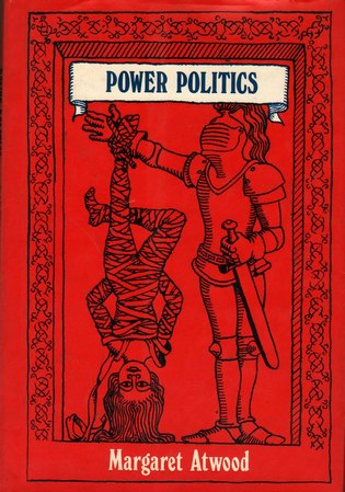 ATWOOD, MARGARET - Power Politics: Poems