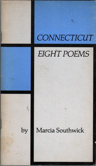 SOUTHWICK, MARCIA - Connecticut: Eight Poems