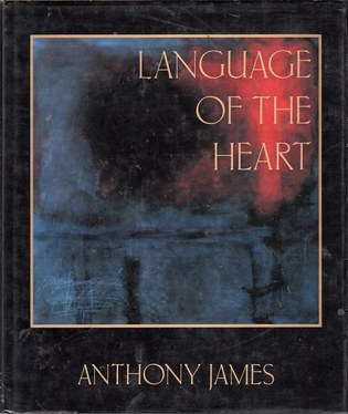 JAMES, ANTHONY - Language of the Heart