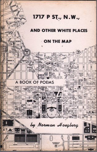 HOEGBERG, NORMAN - 1717 P St., N.W., And Other White Places on the Map